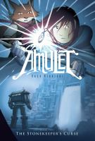 Amulet Book 2, The stonekeeper's curse