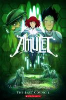Amulet Book 4, The last council