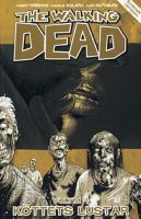 The walking dead Vol. 4, [Köttets lustar] / Charlie Adlard, teckning
