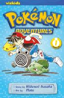 Pokémon adventures Vol. 1 / [English adaptation: Gerard Jones ; translation: Kaori Inoue]