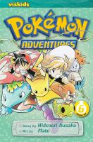 Pokémon adventures Vol. 6 / [English adaptation: Gerard Jones ; translation: Kaori Inoue]