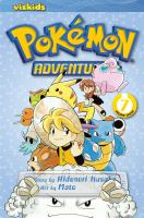 Pokémon adventures Vol. 7 / [English adaptation: Gerard Jones ; translation: Kaori Inoue]
