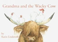 Grandma and the wacky cow