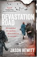 Devastation road : a novel