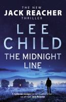The midnight line : [a Jack Reacher novel]