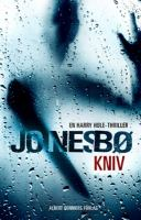 Kniv : [en Harry Hole-thriller]