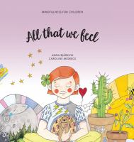 All that we feel : Mindfulness for children