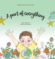 A part of everything: Mindfulness for children