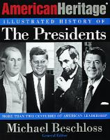 American Heritage illustrated history of the presidents